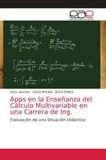 Apps en la Enseñanza del Cálculo Multivariable en una Carrera de Ing.
