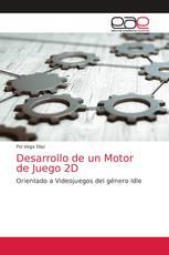 Desarrollo de un Motor de Juego 2D