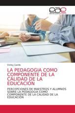 LA PEDAGOGIA COMO COMPONENTE DE LA CALIDAD DE LA EDUCACIÓN