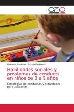 Habilidades sociales y problemas de conducta en niños de 3 a 5 años
