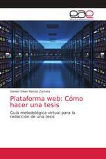 Plataforma web: Cómo hacer una tesis