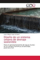 Diseño de un sistema urbano de drenaje sostenible