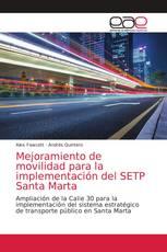 Mejoramiento de movilidad para la implementación del SETP Santa Marta