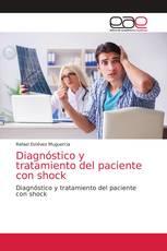 Diagnóstico y tratamiento del paciente con shock