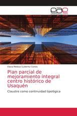 Plan parcial de mejoramiento integral centro histórico de Usaquén
