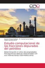 Estudio computacional de las fracciones depuradas del petróleo
