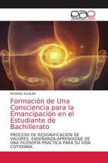 Formación de Una Consciencia para la Emancipación en el Estudiante de Bachillerato