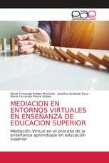MEDIACION EN ENTORNOS VIRTUALES EN ENSEÑANZA DE EDUCACION SUPERIOR