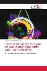 Estudio de las estrategias de Audio Branding como valor comunicativo