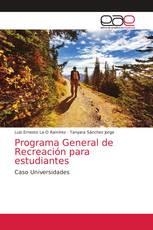 Programa General de Recreación para estudiantes