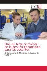 Plan de fortalecimiento de la gestión pedagógica para los docentes