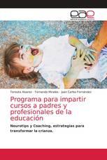 Programa para impartir cursos a padres y profesionales de la educación