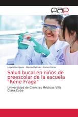 """Salud bucal en niños de preescolar de la escuela """"Rene Fraga"""""""