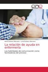 La relación de ayuda en enfermería