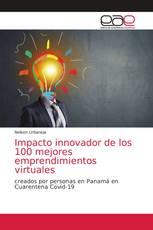 Impacto innovador de los 100 mejores emprendimientos virtuales