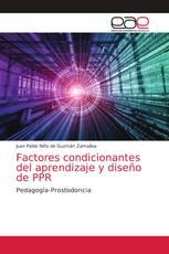 Factores condicionantes del aprendizaje y diseño de PPR
