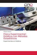 Física Experimental: Estática con Métodos Estadísticos