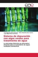 Sistema de depuración con algas verdes para tratamiento de agua