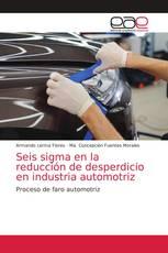 Seis sigma en la reducción de desperdicio en industria automotriz