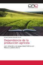 Dependencia de la producción agrícola