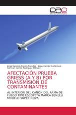 AFECTACIÓN PRUEBA GRIESS (A Y B) POR TRANSMISIÓN DE CONTAMINANTES