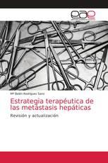 Estrategia terapéutica de las metástasis hepáticas