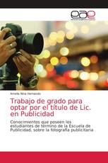 Trabajo de grado para optar por el título de Lic. en Publicidad