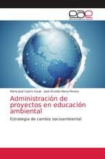 Administración de proyectos en educación ambiental