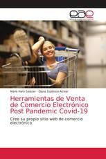 Herramientas de Venta de Comercio Electrónico Post Pandemic Covid-19