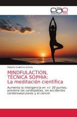 MINDFULACTION, TÉCNICA SOPHIA: La meditación científica
