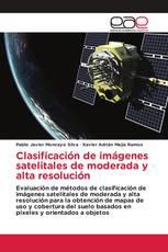 Clasificación de imágenes satelitales de moderada y alta resolución
