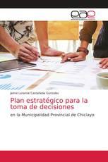 Plan estratégico para la toma de decisiones