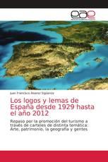 Los logos y lemas de España desde 1929 hasta el año 2012