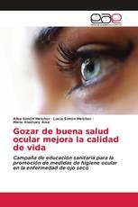 Gozar de buena salud ocular mejora la calidad de vida