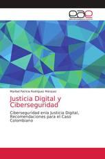 Justicia Digital y Ciberseguridad
