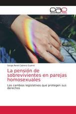 La pensión de sobrevivientes en parejas homosexuales