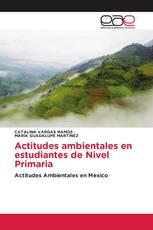 Actitudes ambientales en estudiantes de Nivel Primaria