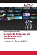 Desiñando Derechos de los Animales (no Humanos):