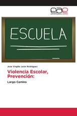 Violencia Escolar, Prevención: