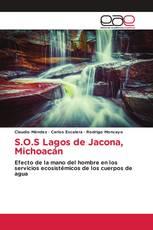 S.O.S Lagos de Jacona, Michoacán