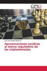 Aproximaciones jurídicas al marco regulatorio de las criptomonedas