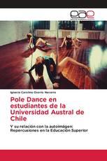 Pole Dance en estudiantes de la Universidad Austral de Chile