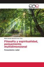 Filosofía y espiritualidad, pensamiento multidimensional