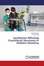Syndromes Affecting Craniofacial Structures In Pediatric Dentistry