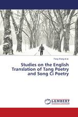 Studies on the English Translation of Tang Poetry and Song Ci Poetry