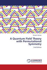 A Quantum Field Theory with Permutational Symmetry