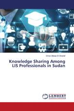 Knowledge Sharing Among LIS Professionals in Sudan