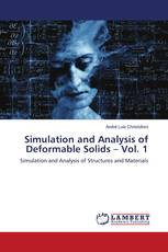 Simulation and Analysis of Deformable Solids – Vol. 1