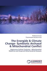 The Energide & Climate Change- Symbiotic Archaeal & Mitochondrial Conflict