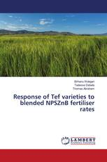 Response of Tef varieties to blended NPSZnB fertiliser rates